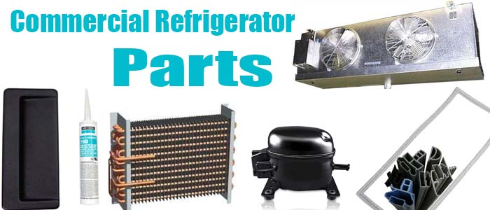 Commercial Refrigerator Parts